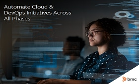 Automate Cloud & DevOps Initiatives Across All Phases