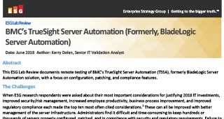 ESG Lab Validation of TrueSight Server Automation