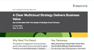 Forrester: A Clear Multi-cloud Strategy Delivers Business Value
