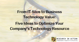 RIA: From IT Silos to Business Technology Value