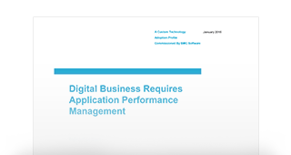 Forrester Research: Digital Business Requires Application Performance Management