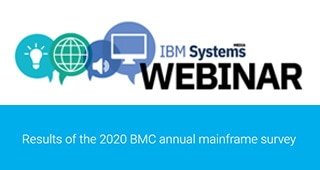 Results of the 2020 BMC Annual Mainframe Survey