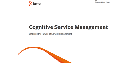 Cognitive Service Management - Embrace the Future of Service Management
