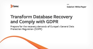 Transform Database Recovery and Comply with GDPR