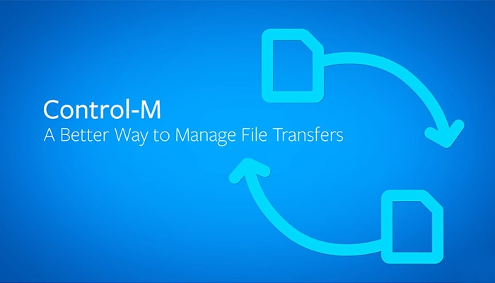Control-M: A Better Way to Manage File Transfers